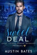 Sweet Deal: East Coast Sugar Daddies Prequel
