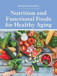 Nutrition and Functional Foods for Healthy Aging【電子書籍】[ Ronald Ross Watson ]