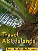 Travel Aruba, Bonaire & Curacao