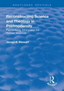 Reconstructing Science and Theology in Postmodernity
