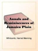 Annals And Reminiscences Of Jamaica Plain