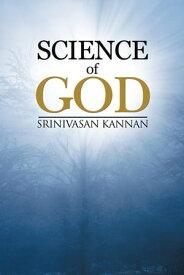 Science of God【電子書籍】[ Srinivasan Kannan ]