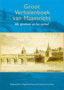 Groot verhalenboek Maastricht