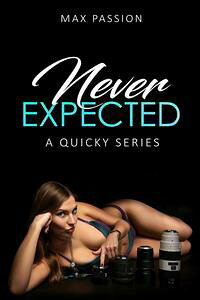 NeverExpected(AQuickySeries)