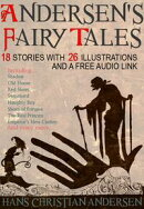 Andersen's Fairy Tales: 18 Stories with 26 Illustrations and a Free Audio Link.
