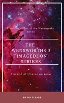 The Wensworths 3: Timageddon Strikes