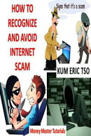 How To Recognize And Avoid Internet Scam