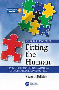 FittingtheHumanIntroductiontoErgonomics/HumanFactorsEngineering,SeventhEdition