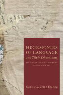 Hegemonies of Language and Their Discontents