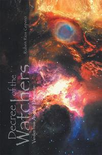 Decree of the WatchersVerdict from Another Dimension【電子書籍】[ Ruben Rios Cepero ]