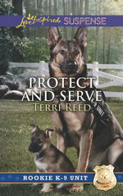 Protect And Serve【電子書籍】[ Terri Reed ]