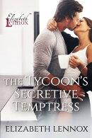 The Tycoon's Secretive Temptress