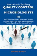 How to Land a Top-Paying Quality control microbiologists Job: Your Complete Guide to Opportunities, Resumes …