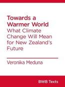 Towards a Warmer World