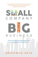 Small Company Big Business