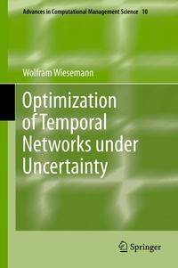 OptimizationofTemporalNetworksunderUncertainty