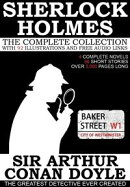 The Complete Sherlock Holmes: 4 Novels and 56 Short Stories with 92 Illustrations and Free Online Audio Link…