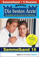 Die besten Ärzte 16 - Sammelband