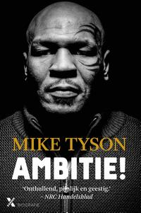 Ambitie!【電子書籍】[ Mike Tyson ]