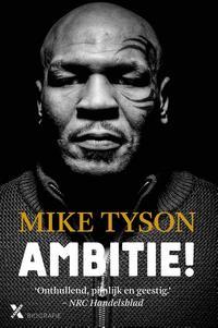 Ambitie!【電子書籍】[ Mike Tyson ]