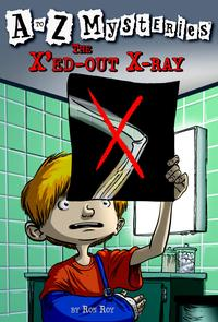 A to Z Mysteries: The X'ed-Out X-Ray【電子書籍】[ Ron Roy ]