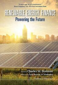 Renewable Energy Finance: Powering The Future【電子書籍】