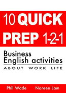 10 Quick Prep 1-2-1 Business English Activities About Work Life
