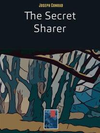 The Secret Sharer【電子書籍】[ Joseph Conrad ]