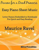 Pavane for a Dead Princess Easy Piano Sheet Music