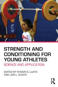 Strength and Conditioning for Young AthletesScience and application【電子書籍】