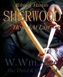 Sherwood III 'Home At Last'