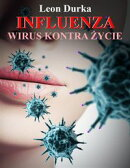 Influenza - wirus kontra życie