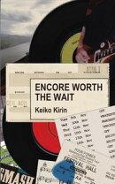 Encore Worth the Wait