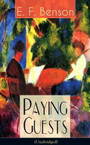 Paying Guests (Unabridged): Satirical Novel from the author of Queen Lucia, Miss Mapp, Lucia in London, Mapp…
