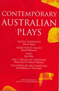 ContemporaryAustralianPlaysTheHotelSorrento;DeadWhiteMales;Two;The7StagesofGrieving;ThePopularMechanicals