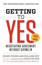 Getting to YesNegotiating Agreement Without Giving In【電子書籍】[ Roger Fisher ]