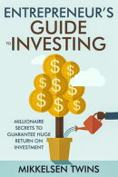 Entrepreneur's Guide to Investing