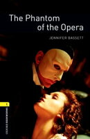 The Phantom of the Opera Level 1 Oxford Bookworms Library
