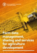 Farm Data Management, Sharing and Services for Agriculture Development
