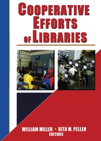 Cooperative Efforts of Libraries【電子書籍】[ Rita Pellen ]