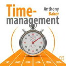 Time-management. Managing your time effectively