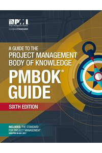 AGuidetotheProjectManagementBodyofKnowledge(PMBOK?Guide)?SixthEdition