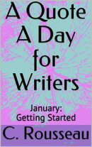 A Quote A Day for Writers 1: January - Getting Started