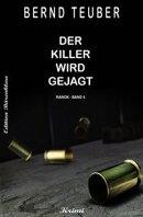 Ranok - Der Killer wird gejagt