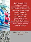 Consideraciones al respecto de la restricción del efectivo en la comercialización de vehículos automotore…