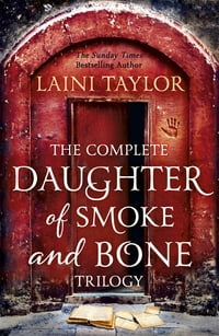 TheCompleteDaughterofSmokeandBoneTrilogy