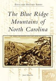 The Blue Ridge Mountains of North Carolina【電子書籍】[ Janet Morrison ]