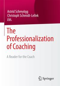 The Professionalization of CoachingA Reader for the Coach【電子書籍】