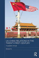 US-China Relations in the Twenty-First Century