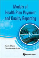 Models of Health Plan Payment and Quality Reporting
